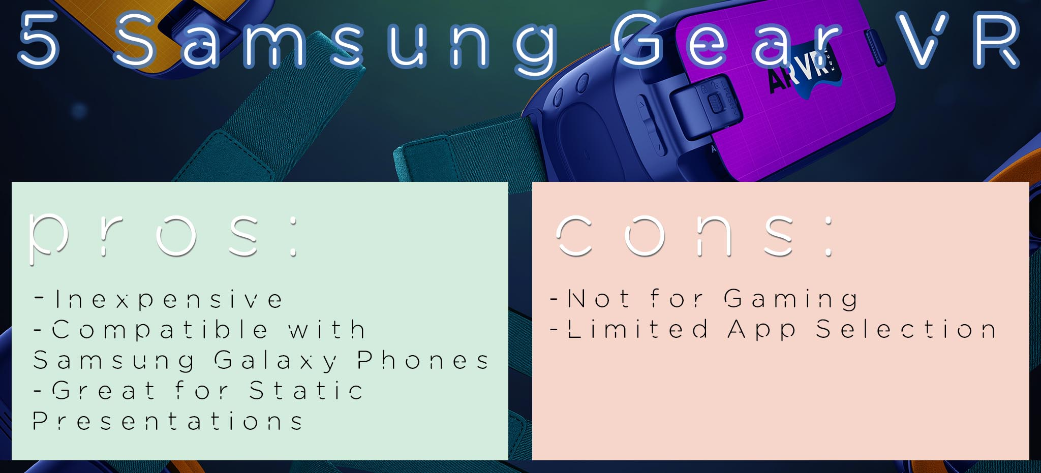 Samusng Gear VR PRO CON