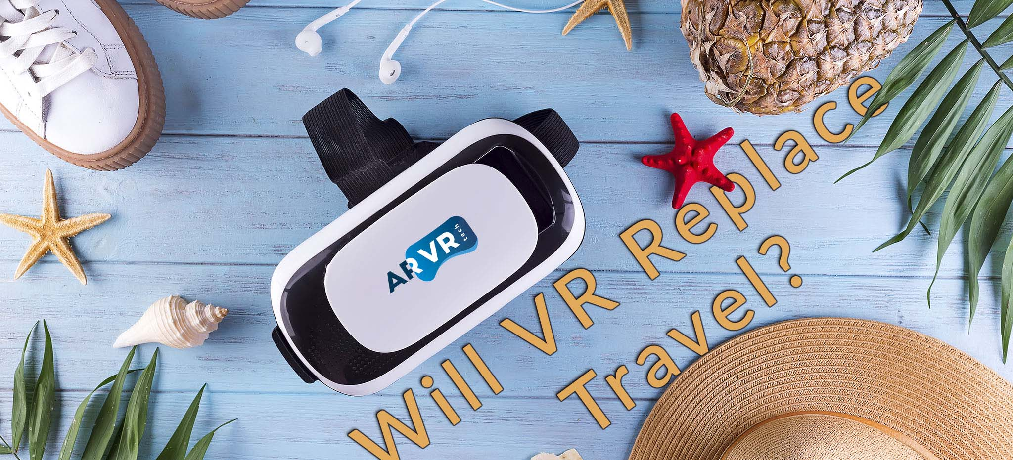 Will VR Replace Travel?