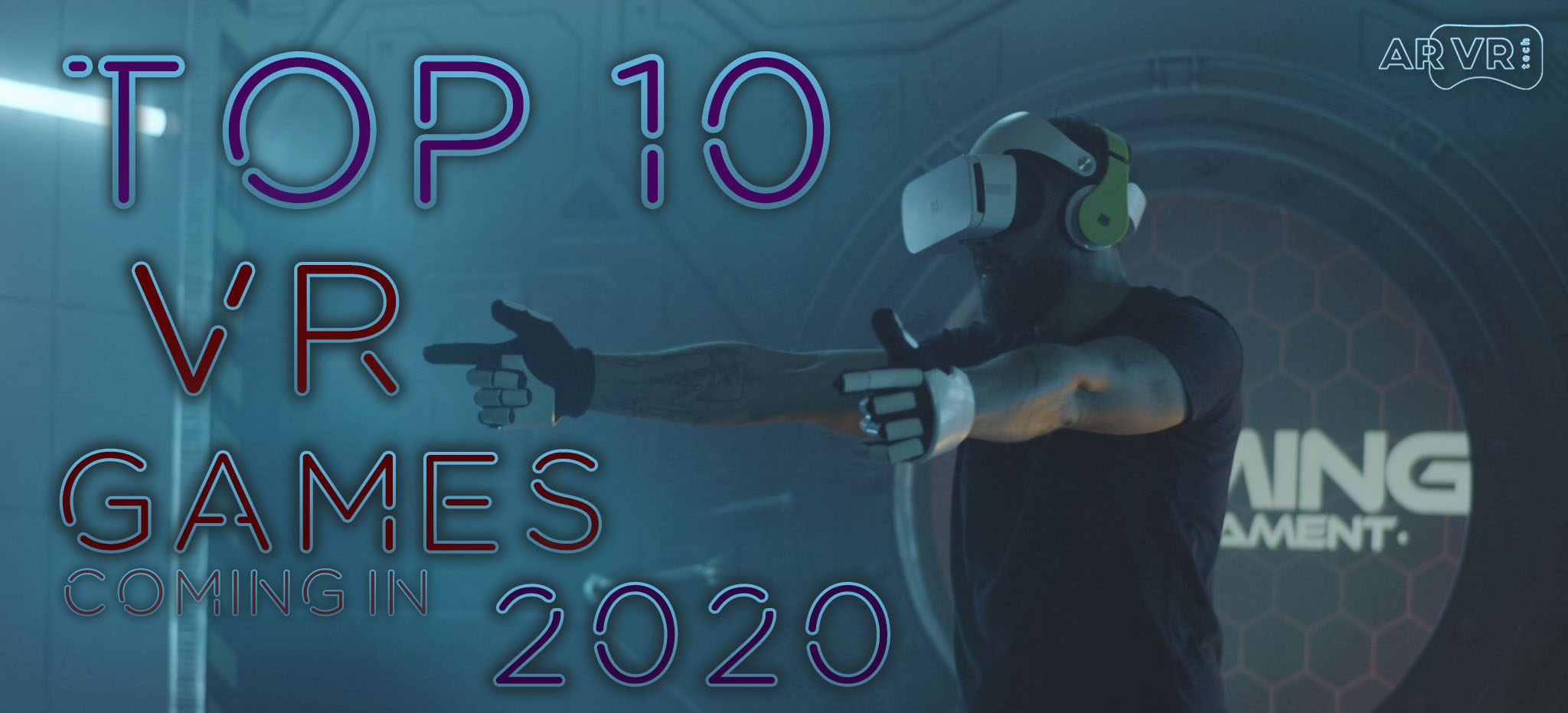 Top 10 VR Games Coming in 2020
