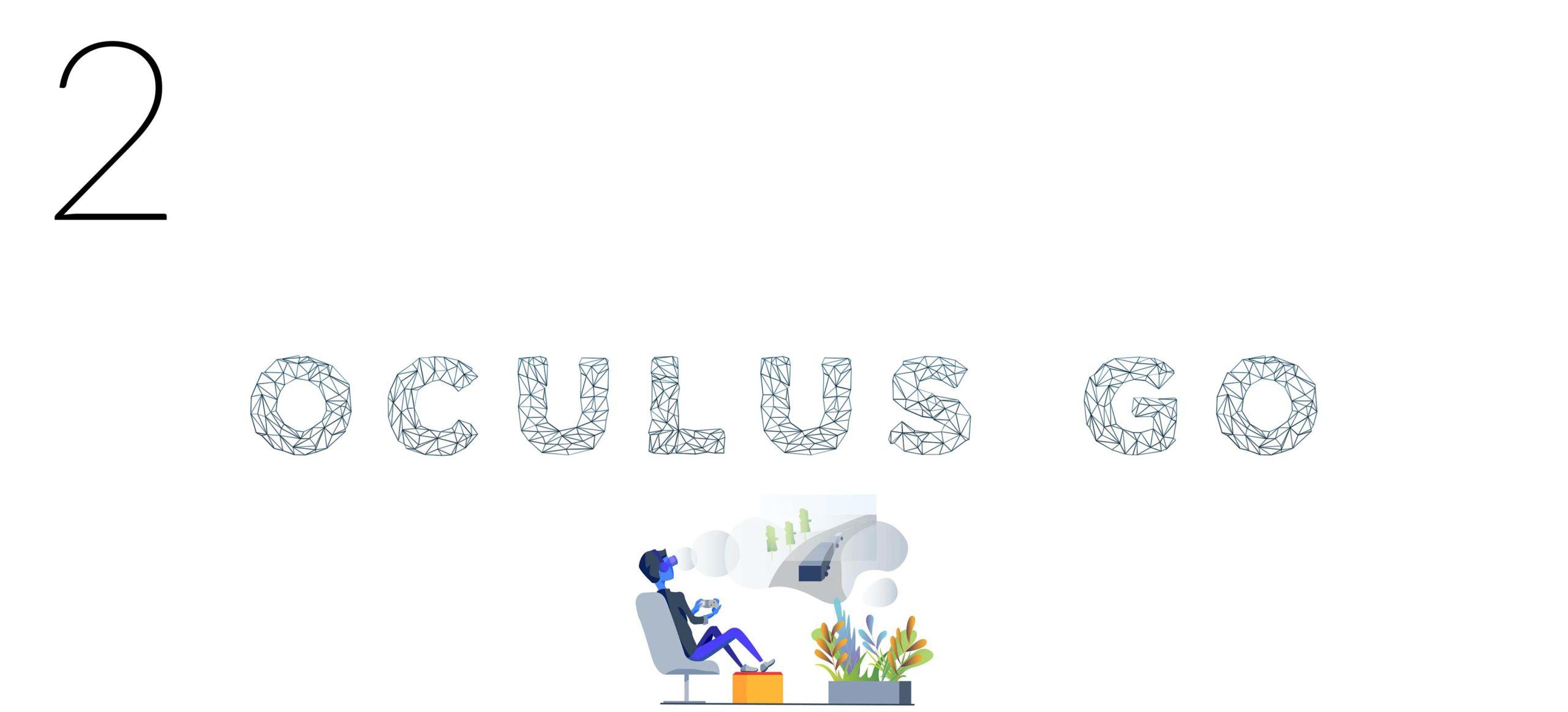 2 Oculus GO