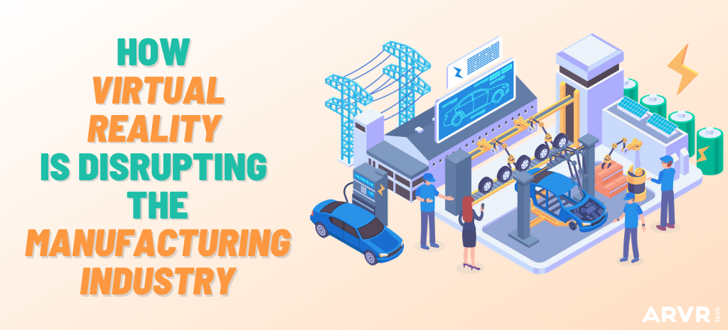Blog post title card. People working in car manufacturing. How virtual reality is disrupting the manufacturing industry.